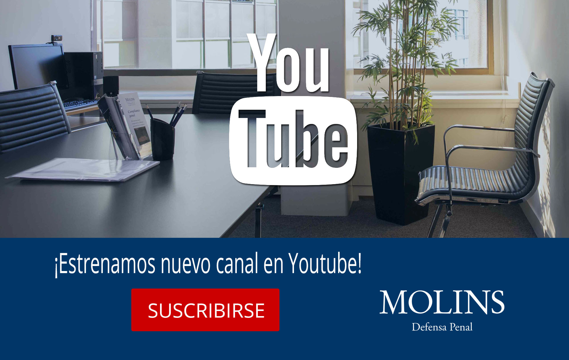 Canal de Youtube en Molins Defensa Penal